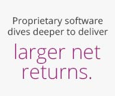 Proprietary software dives deeper to deliver larger net returns